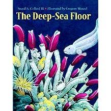 Deep Sea Floor, The