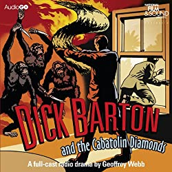 Dick Barton and the Cabatolin Diamonds