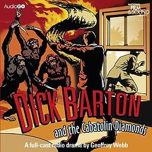 Dick Barton and the Cabatolin Diamonds Radio/TV Program