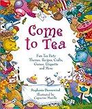 Come to Tea, Stephanie Dunnewind, 0806978996