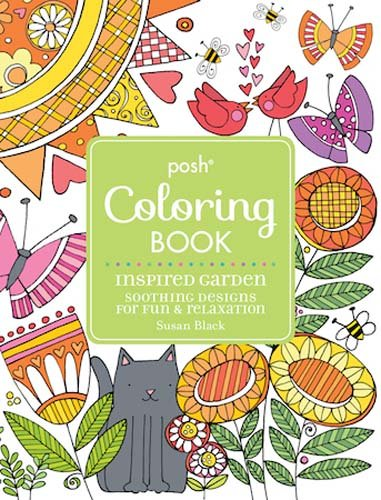 Posh Adult Coloring Book Inspired Garden: Soothing Designs for Fun & Relaxation (Posh Coloring Books) pdf epub