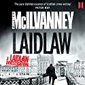 Laidlaw Audiobook by William McIlvanney Narrated by William McIlvanney