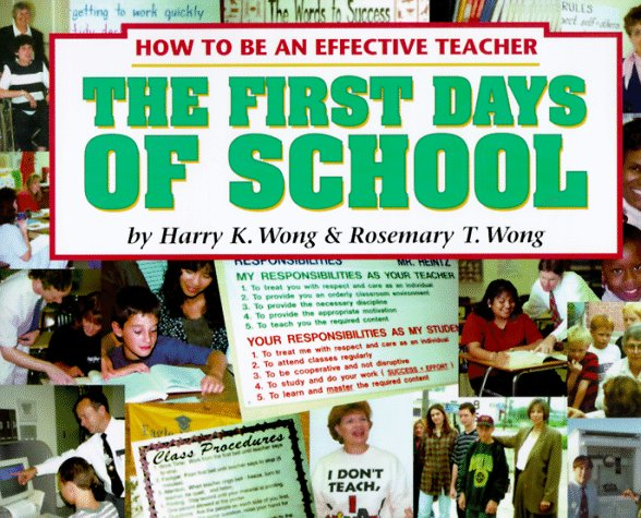 The First Days Of School How To Be An Effective Teacher Harry K