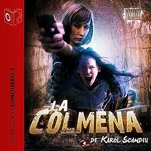 La Colmena [The Hive] Audiobook
