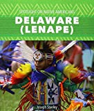 img - for Delaware - Lenape (Spotlight on Native Americans) book / textbook / text book
