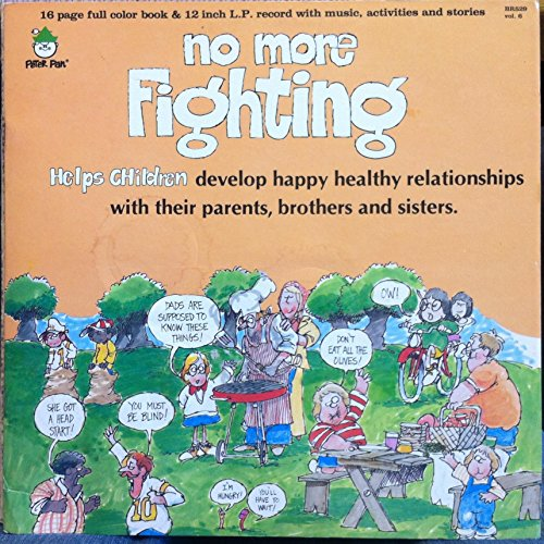 Price comparison product image NO MORE FIGHTING HELPS CHILDREN DEVELOP HEALTHY RELATIONSHIPS vinyl record