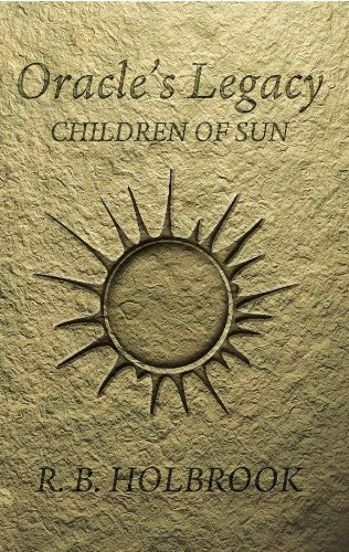 Children of Sun (Oracle's Legacy Book - Sun The Holbrook