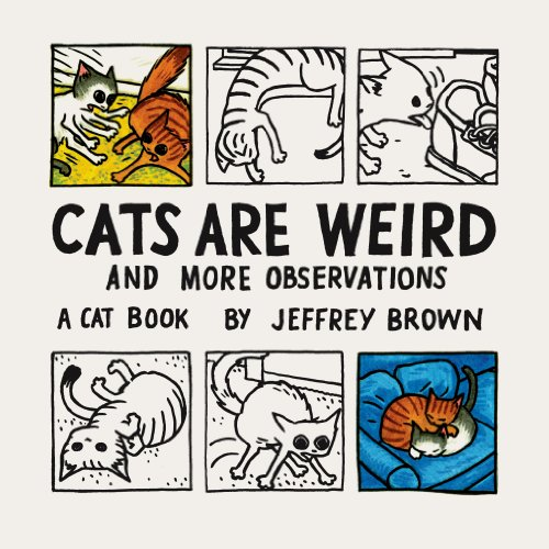 Cats Are Weird: And More Observations cover