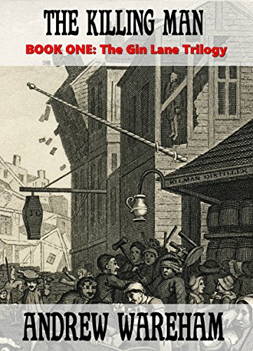 The killing man the gin lane trilogy book 1 kindle edition by the killing man the gin lane trilogy book 1 by wareham fandeluxe Gallery