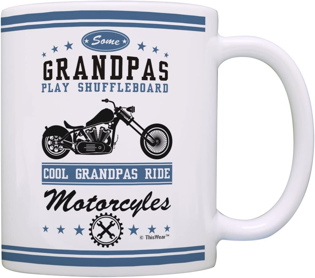 Amazon Com Grandpa Gifts Cool Grandpas Ride Motorcycles Biker Father Day Gifts For Grandpa Gifts From Grandson Grandma Gift Coffee Mug Tea Cup White Kitchen Dining