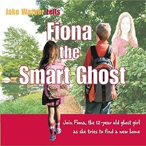 Fiona the Smart Ghost Audiobook