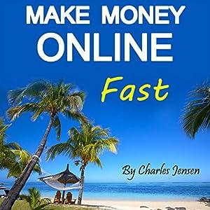 Make Money Online Fast Audiobook