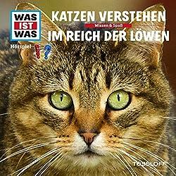 Katzen verstehen / Im Reich der Löwen (Was ist Was 53)
