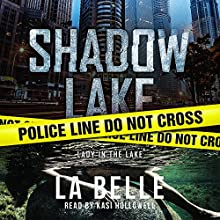 Shadow Lake: Lady in the Lake Audiobook by La Belle Narrated by Kasi Hollowell