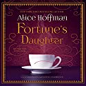 Fortune's Daughter Audiobook by Alice Hoffman Narrated by Carrington McDuffie