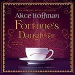 Fortune's Daughter | Alice Hoffman