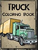 img - for Truck Coloring Book: Truck Coloring Books for Boys, Truck Books, Little Blue Cars, Christmas Coloring Books, Truck Books for Toddler, Truck Coloring ... Adults and Children of All Ages (Volume 1) book / textbook / text book