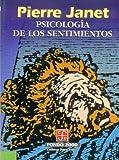 Psicología de los sentimientos (Psiquiatria y Psicologa) (Spanish Edition)