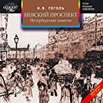 Nevskiy Prospekt. Peterburgskie Povesti | Nikolai Gogol