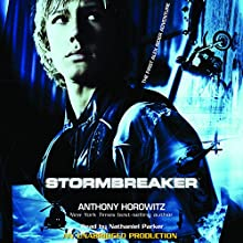 Stormbreaker: The First Alex Rider Adventure Audiobook by Anthony Horowitz Narrated by Nathaniel Parker