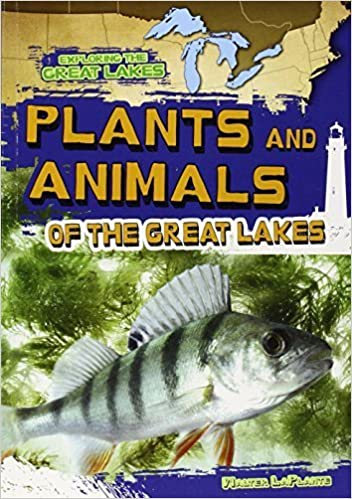 Book Plants and Animals of the Great Lakes (Exploring the Great Lakes) by Walter Laplante (2014-08-01)
