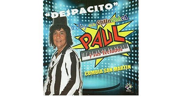 Popurri Chunchaquero by El Rey De La Chunchaca Paul Y Sus Teclados on Amazon Music - Amazon.com