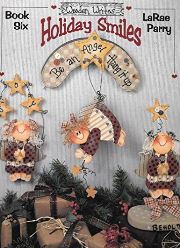 Wooden Writes Book Six: Holiday Smiles -