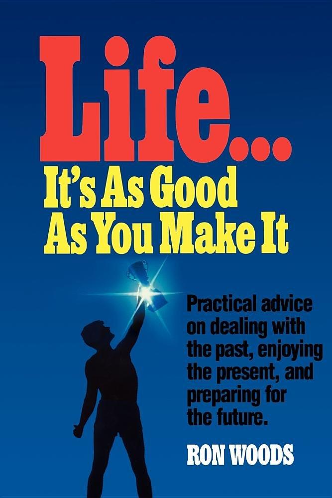 Life, its as good as you make it: Amazon.es: Libros
