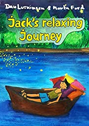 Jack's Relaxing Journey: a Bedtime story