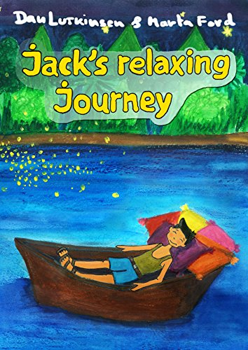 Jack's Relaxing Journey: a Bedtime story by [Lutkinsen, Dan]