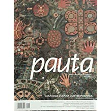 Pauta,revista cubana de artesania y diseno,numero 1 ano 2 del 2015.