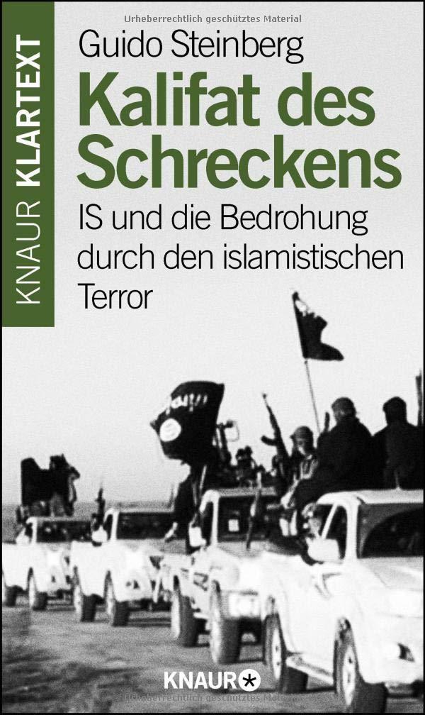 Kalifat des Schreckens: IS und die Bedrohung durch den islamistischen Terror