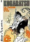 Kogaratsu, tome 2 : Le Trésor des Etas
