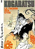 img - for Kogaratsu, tome 2 : Le Tr sor des Etas book / textbook / text book