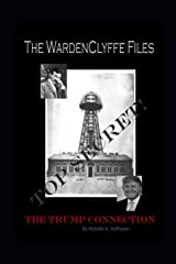 The WardenClyffe Files: The Trump Connection Paperback
