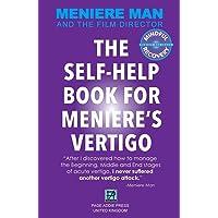 Meniere Man. The Self-Help Book For Meniere's Vertigo.