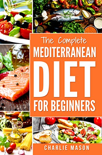 Mediterranean Diet Cookbook For Beginners Healthy Recipes Meal Start Guide To Weight Loss With Easy