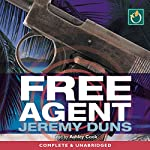 Free Agent: Paul Dark Trilogy, Book 1 | Jeremy Duns