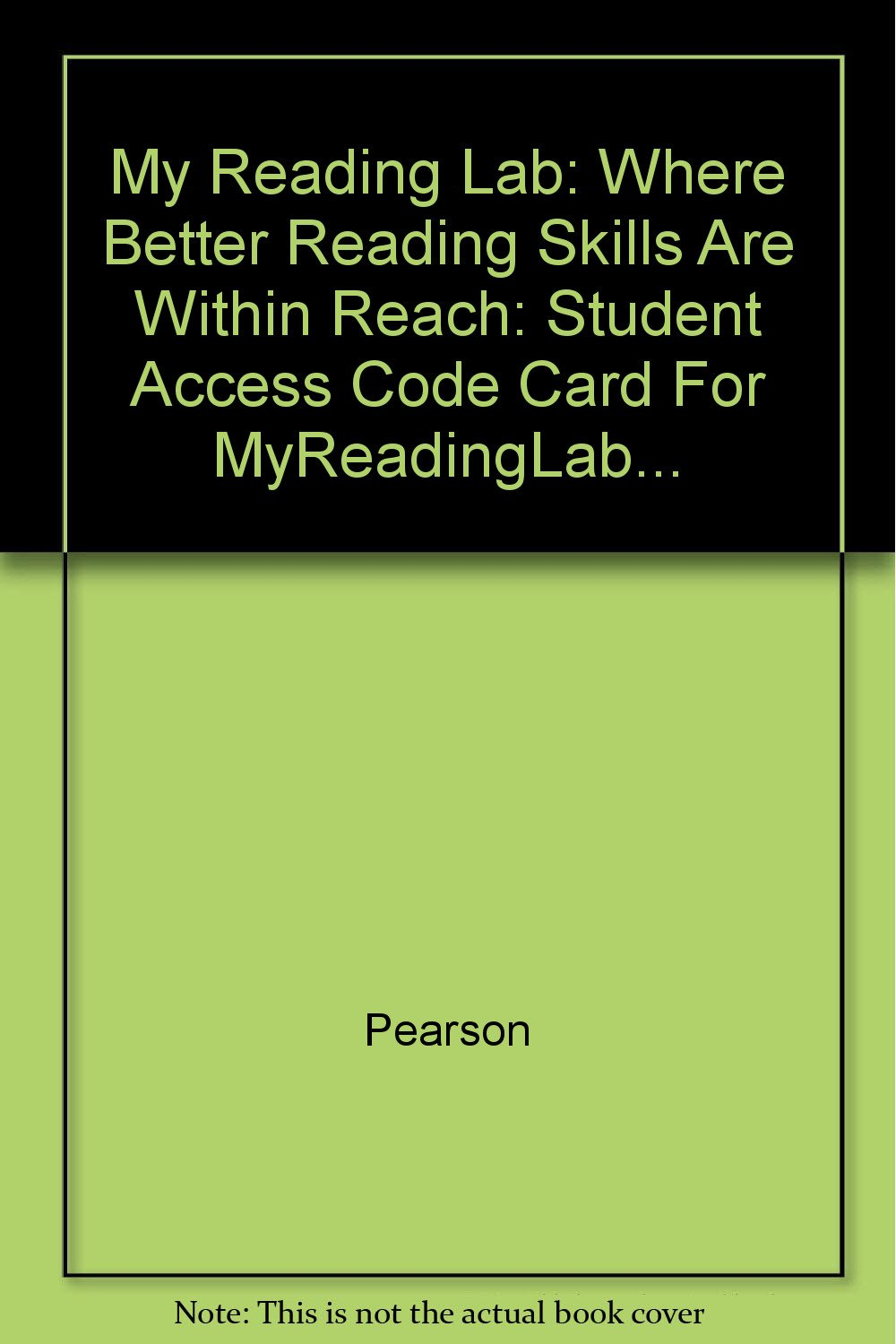 My Reading Lab: Where Better Reading Skills Are Within Reach: Student Access Code Card For MyReadingLab... pdf