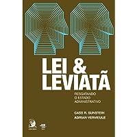 Lei e Leviatã: Resgatando o Estado Administrativo