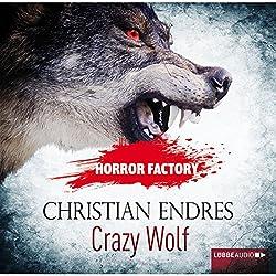 Crazy Wolf: Die Bestie in mir! (Horror Factory 2)