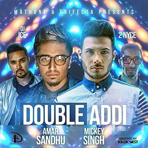 Double Addi (feat. Dj Ice & 2 ...
