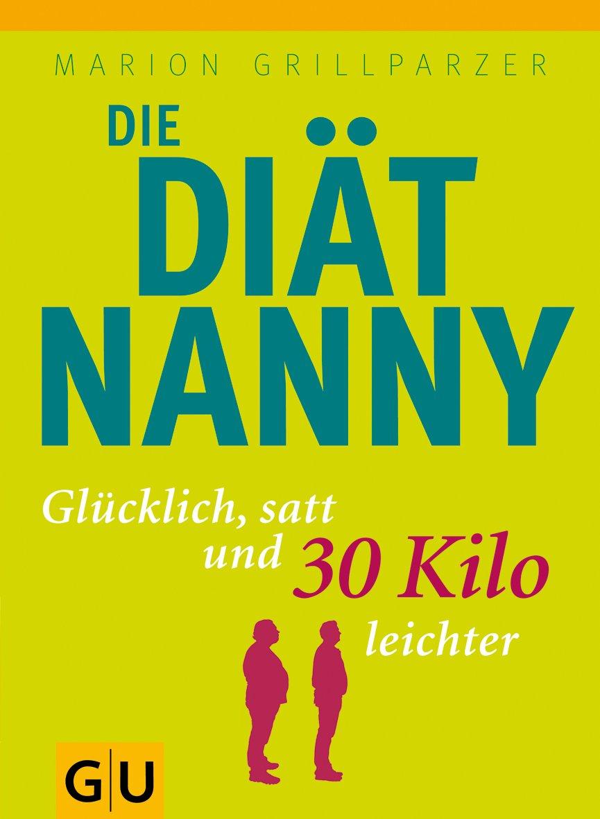 Die Diät-Nanny: Glücklich, satt und 30 Kilo leichter