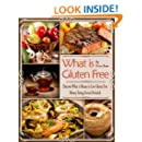 What is Gluten Free Covering the A to Z of Gluten Free