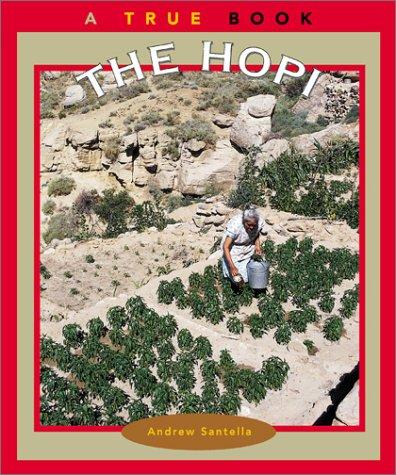 (The Hopi (True Books: American Indians) (A True Book: American)