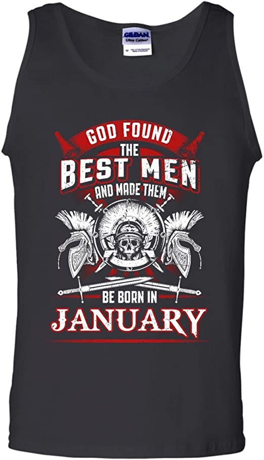 Kaa ac Tank top god found the best men kings and made them be born in january