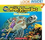 The Magic School Bus Presents: Sea Cr...