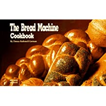 Bread Machine Cookbook