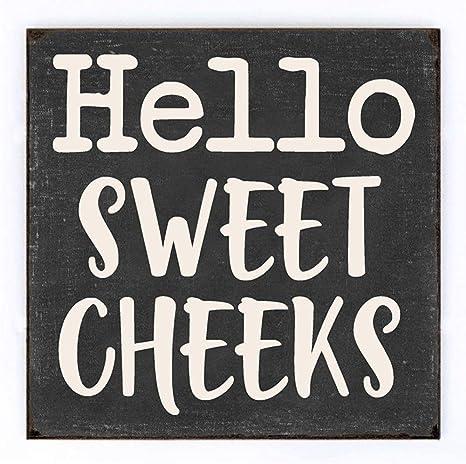 Amazon Com Mode Home Hello Sweet Cheeks Bathroom Sign For Bathroom Wall Decor Vintage Bathroom Sign Wall Art Rustic Bathroom Hanging Sign 12 X 12 Home Kitchen