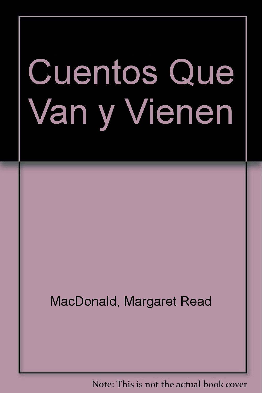 Cuentos Que Van y Vienen (Spanish Edition) ebook